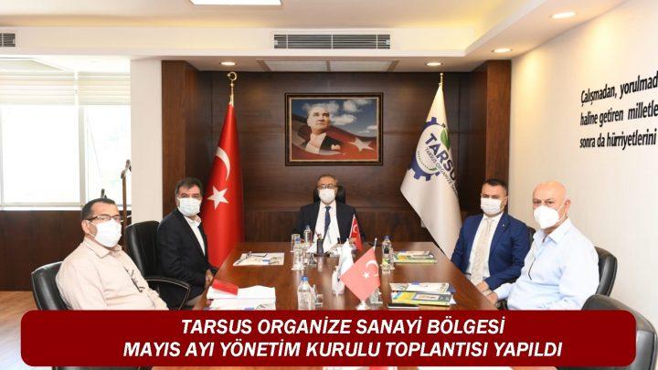 TARSUS OSB MAYIS AYI YÖNETİM KURULU TOPLANTISI YAPILDI.