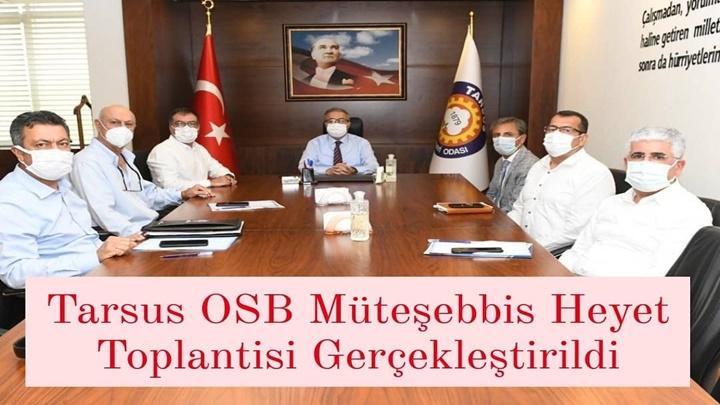 Tarsus Organize Sanayi Bölgesi Müteşebbis Heyet toplantısı Mersin Valisi Sayın Ali İhsan SU başkanlığında gerçekleştirildi.